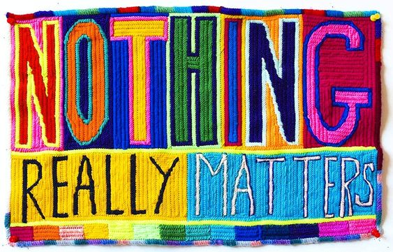 Paul Yore, Nothing Really Matters, 2016, Wool needlepoint, 29 x 46.5cm